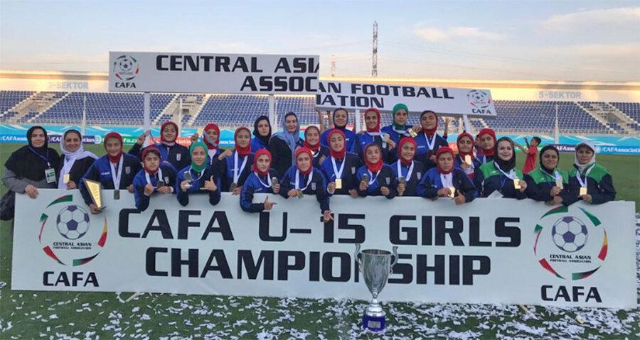 قهرمانی تیم فوتبال دختران زیر 15 سال ایران در تورنمنت کافا